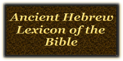 Ancient Hebrew Lexicon Target=